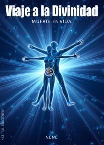 LIBRO VIAJE A LA DIVINIDAD DE NUNC - EDITORIAL NATURAL EDICIONES 1