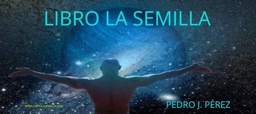 Libro La Semilla un libro para recordar Pedro J. Pérez The Seed Book
